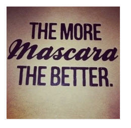 The more Mascara the Better